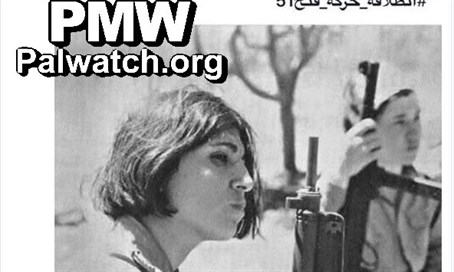 Fatah glorifies female murderers